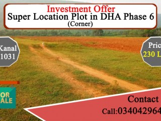 INVESTMENT OFFER - Super Location Plot in DHA Phase 6 Lahore