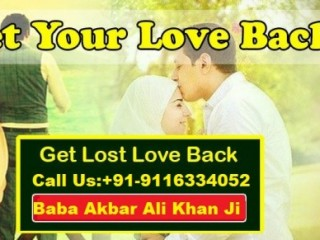 +91-9116334052 ###!Islamic Vashikaran mantra for love back solve baba ji