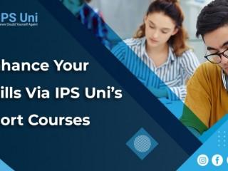 Enhance Your Skills via IPS Uni's Short Courses